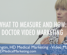 Online Video – 4 Key Metrics that Matters for Doctors